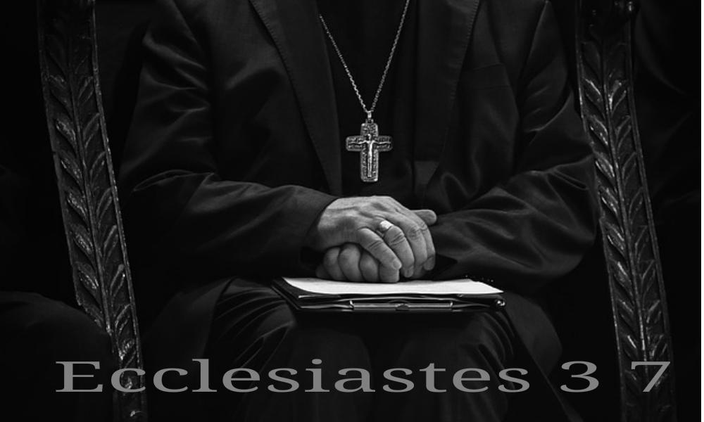 From Ecclesiastes 3 7
